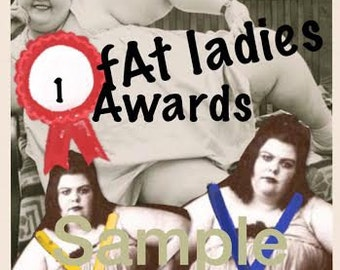 "Digital altered art funny photo of Fat Lady Award 4 X 6"""