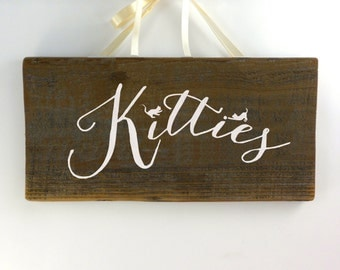 Kitties Sign, Casual Calligraphy,  Rustic Wood Sign, Wall Decor,  Hand Painted redwood, Rustic Kitties Sign, reclaimed redwood from Napa