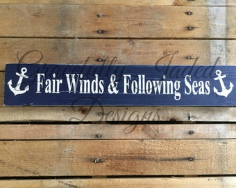 Fair Winds & Following Seas Sign, Nautical Saying Sign, Custom Nautical Sign, Navy Retirement Gift, Nautical Decor, Military Retirement