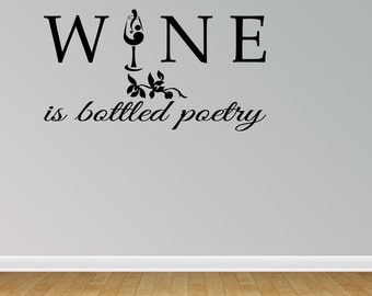 Wine Is Bottled Poetry Vinyl Wall Quote Word Decal Bar Merlot Chardonnay Kitchen (J683)