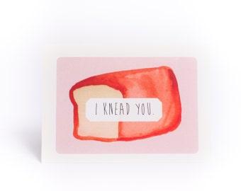 I knead you card
