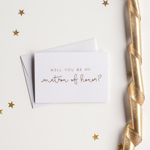 Gold Foil Will You Be My Matron of Honor card - bridal party card, foil stamped notecard, wedding party card, bridal party matron invitation