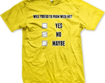 Will you go to PROM with me? High School Prom, Senior Prom, Junior Prom, Date. Gag gift. Inexpensive and Trendy Men's T-Shirts GH_00771_tee