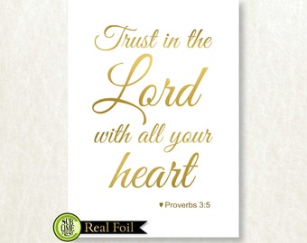 Trust In The Lord With All Your Heart, GENUINE Foil Scripture Verse, Proverbs 3:5, Modern Home Wall Decor