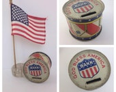 Patriotic Bank, Drum, Tin, God Bless America, 1940's, Made by  J. Chein & Co USA, July 4th decor, Independence Day, Red White and Blue