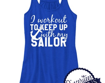I workout to keep up with my SAILOR Workout Tank ladies/womens racerback tank top