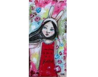 Sometimes I'd like to be a rabbit Giclee art print, acrylic print, art print from original painting, girl painting.