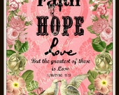 FaiTH, HoPe, LoVe - I CoRiNTHiaNs 13:13 - DiGiTaL DoWNLoaD ArT PRiNT