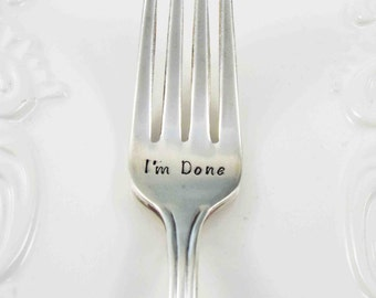 Retirement Gift, Hand Stamped Fork, I'm Done Fork, Done Fork, Cake Fork, Retirement, Retirement Fork, Teacher Retirement, Stamped Fork, Gift