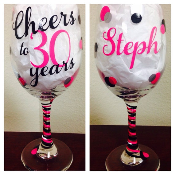 Cheers To 30 Years 30th Birthday Wine Glass By CrissCrossCraft