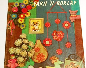 LAST CHANCE SALE - Make it With Yarn 'N Burlap - Burlap and Yarn Projects and Patterns - Handbag Pattern and More!