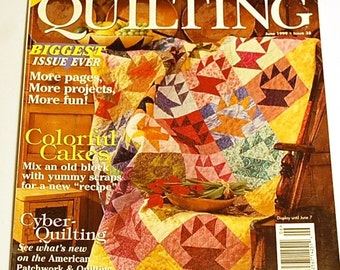 LAST CHANCE SALE - American Patchwork & Quilting Magazine - June 1999 - Scrap Quilt and More!