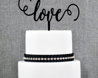Elegant Script Love Wedding Cake Topper, Romantic Cake Topper in your Choice of Color, Modern and Elegant Wedding Cake Topper- (T144)