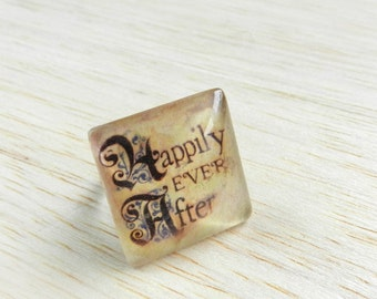 Happily Ever After, Altered Art Ring, Fairy Tale Jewelry, Fantasy Jewelry, Word Jewelry, Fairy Tale Ring, Glass Ring, Artisan Made by Hand