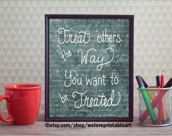 Chalkboard Sign, Treat Others the Way, Teacher Classroom Decor, Teacher Gift, Classroom Decoration, Rules Poster Quote, Printable