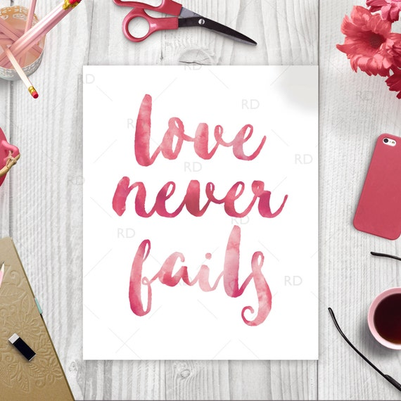 Love never fails printable wall art watercolor