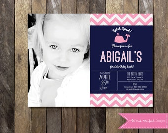PRINTABLE First Birthday Invitation with Picture - Whale1st Birthday Invitation Nautical Invite - Girls Boys Birthday Party 4x6 or 5x7
