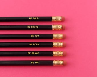 Be Bold • Be Brave • Be You • engraved pencil set • inspirational pencils • personalized pencil • gift idea • under 15 • back to school