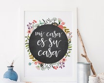 Spanish Quote Printable Art Print 8x10 Mi Casa es Su Casa, My house is your house, Welcome Printable, Floral Wreath, Chalkboard Art Print