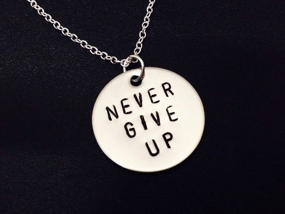 personalized necklace never give up