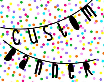 Custom Bunting | Wordbanner | Garland | Black | Customize your own banner for birthday, party, wedding, decoration, quote etc.