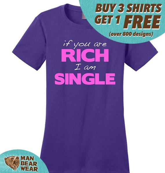If You Are Rich I Am Single