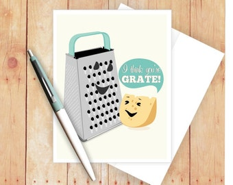 I Think You're Grate Card, Funny Greeting Card, Congratulations Card, Blank Note Card, Cheese Card, Cute Thank You Card, Appreciation Card