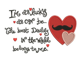 Heart Mustache Daddy's Girl Filled Machine Embroidery Digitized Design Pattern - 4x4 , 5x7, and 6x10 -hoops
