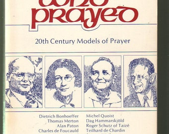 Twelve Who Prayed: 20th Century Models Of Prayer. Mark Gibbard. Small 1977 Paperback in Good Used Condition* (see description).