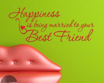 Happiness Is Being Married To Your Best Friend Vinyl Wall Decal Sticker