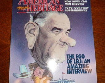The Ego of LBJ: An Amazing Interview in Vintage May/June 1990 American Heritage Magazine
