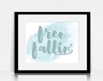 Free Fallin / Tom Petty - Lyrics Wall Art - Digital Instant Download