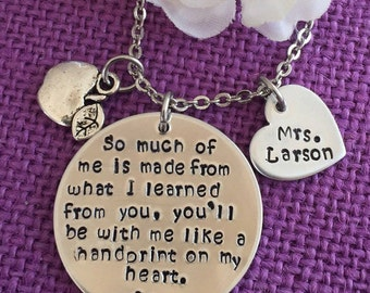 Teacher Necklace - Teacher Gift - Teacher Appreciation - Personalized Teacher Jewelry - So much of me is made from you - Custom Teacher