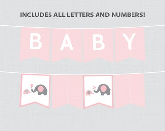 Printable Pink Elephant Baby Shower Banner - Pink and Gray Elephant Banner, Customizable DIY Banner with ALL Letters And Numbers - 0024-P