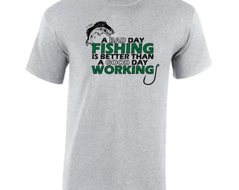 Funny shirt.  A bad day fishing is better than a good day working.  Funny Tshirt.  Father's Day Gift. Gift for dad.  Pink Pig Printing