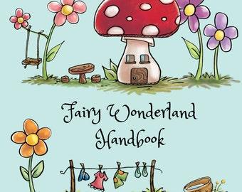 Fairy Wonderland Handbook   Fairy Book   How to invite a fairy   Fairy Door, Fairy House and Fairy Garden Instruction Book