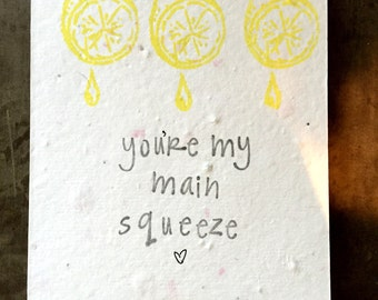 You're My Main Squeeze, Lemon Card, Main Squeeze, Seed Greeting Card, Seed Paper, Plantable Greeting Card, Seed Paper Card, Eco-friendly