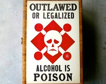 Rare 1930's Prohibition Era Art Deco Alcohol is Poison Sign