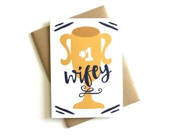 Anniversary Card '#1 Wifey' - Wife Card, Greeting Card, Wifey, Mother's Day Card, Love Card, Everyday Card, Trophy Card