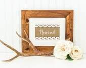 "Reserved Sign: Rustic Burlap DIY Printable Wedding Download 4x6"" and 5x7"""