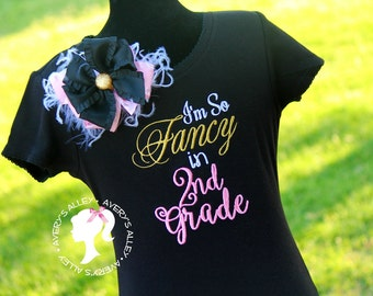 So Fancy in 1st Grade, 2nd Grade, 3rd Grade - Any Grade! - Girls Gold Embroidered Shirt & Matching Hair Bow Set for Back to School