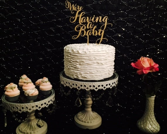 We're Having a Baby, Baby Shower Cake Topper, Gender Reveal Cake Topper, Pregnancy Announcement, Glitter Cake Topper, DIY Baby Shower