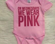 On Wednesdays We Wear Pink Onesie, Pink Onesie, Baby Onesie, Newborn, Pink Shirt, Mean Girls,  Baby to Toddler Sizes, Ready To Ship