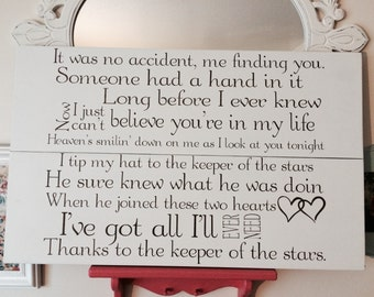 "Song lyric wood sign. Tracy Byrd "" keeper of the stars """
