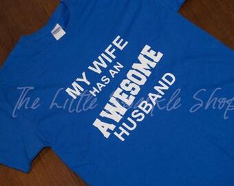 My wife has an awesome husband shirt