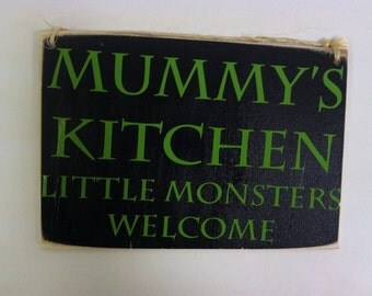 Mummy's kitchen little monsters welcome, Halloween Wood Sign Small 5x7""