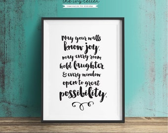 May Your Walls Know Joy, Printable Wall Art Quotes, Inspirational Typography Print, Black and White Art, Digital Print, Instant Download