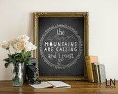 Instant 'the Mountains are calling and I must go' Art Print 8x10 Art Printable File Typography Inspirational Print