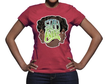 STAY AWAKE Very Popular Fitted Ladies T-Shirt, Awesome Graphics Tee, Cranberry Ladies T-Shirt, Fitted Ladies Trendy Shirt, Direct to Garment