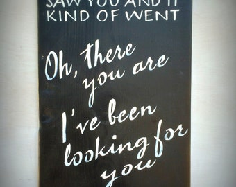 My Soul Saw You, Wood Sign, Anniversary Gift, Love